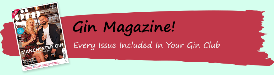 Add the Gin Magazine to any order for £7.99