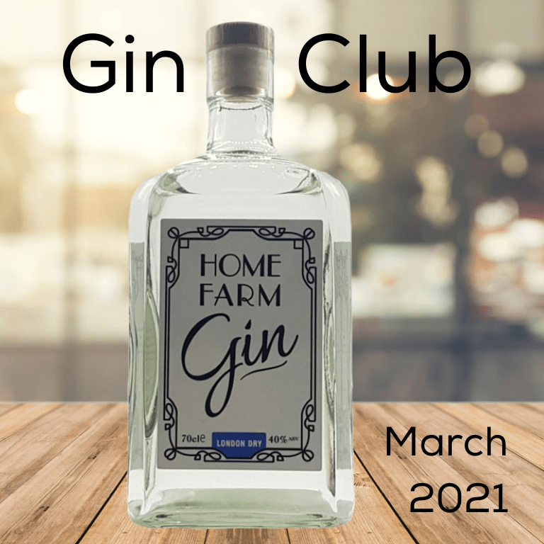 Gin for March 2021 - Home Farm Gin London Dry