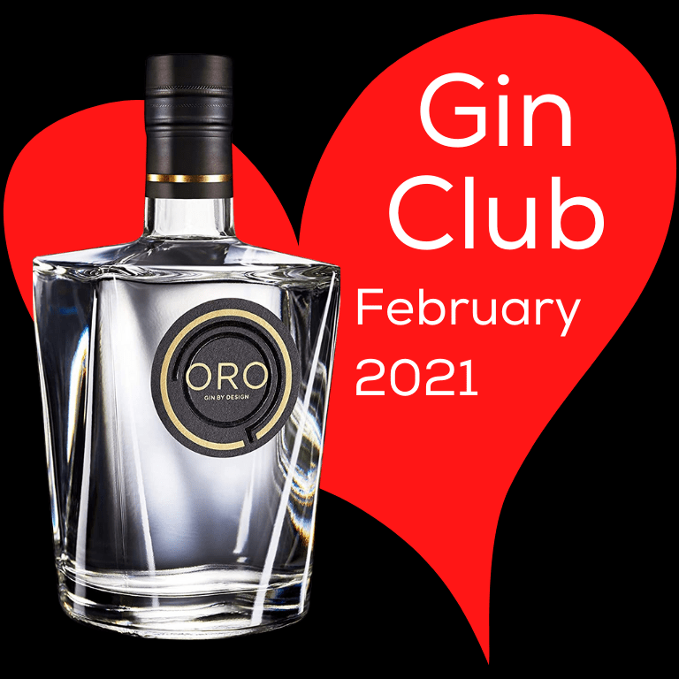 Gin for February 2021 - Oro Gin Gin By Design